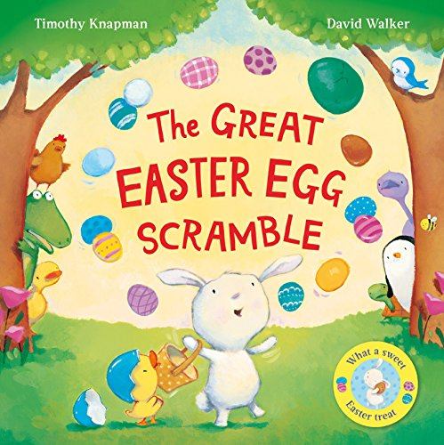 The Great Easter Egg Scramble by Timothy Knapman