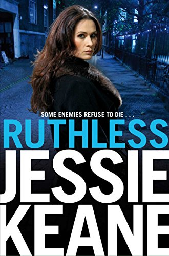Ruthless: An Annie Carter Novel by Jessie Keane