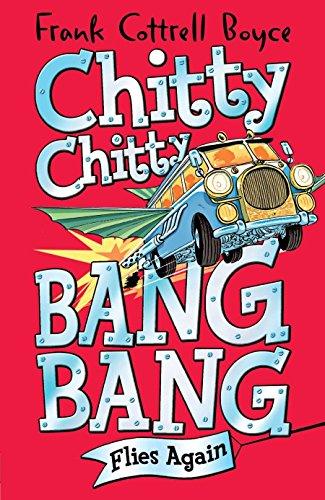 Chitty Chitty Bang Bang 1: Flies Again by Frank Cottrell Boyce