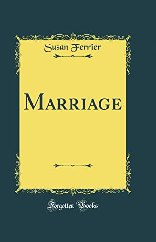Marriage (Classic Reprint) By Susan Ferrier