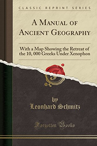 A Manual of Ancient Geography By Leonhard Schmitz