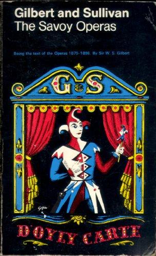 Savoy Operas By William Schwenck Gilbert