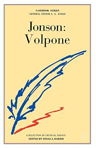 Jonson: Volpone By Edited by Jonas A. Barish