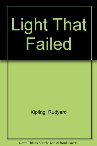 Light That Failed By Rudyard Kipling