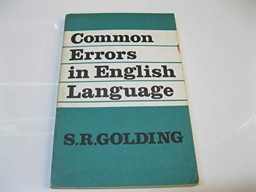 Common Errors in English Language By S.R. Golding