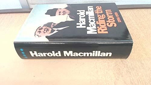 Riding the Storm By Harold Macmillan