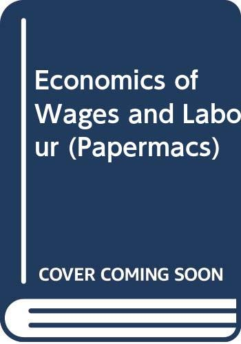 Economics of Wages and Labour By L.C. Hunter