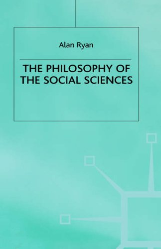 The Philosophy of The Social Sciences By Alan Ryan