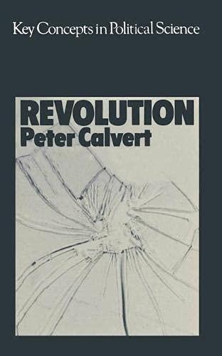 Revolution By Peter Calvert