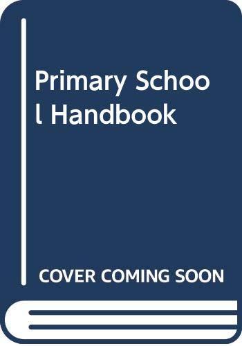 Primary School Handbook By Norman Geddes