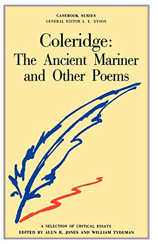 Coleridge: The Ancient Mariner and other Poems By Edited by Alun Richard Jones