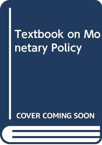 Textbook on Monetary Policy by Paul Einzig