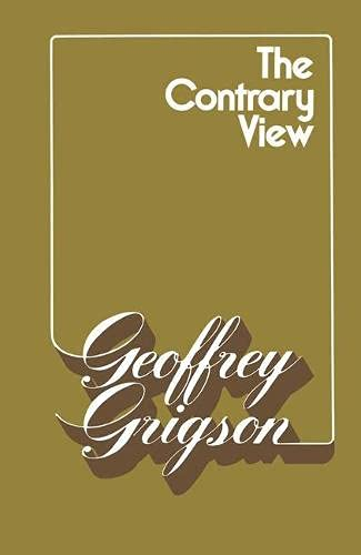 The Contrary View By Geoffrey Grigson