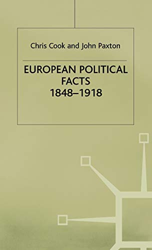 European Political Facts, 1848-1918 By Chris Cook
