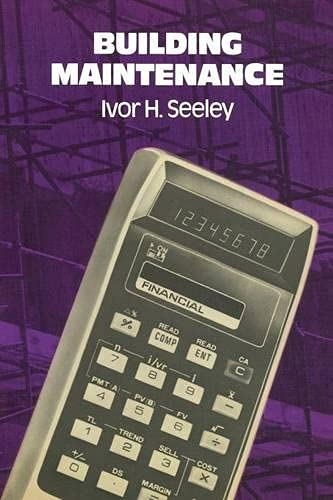 Building Maintenance By Ivor H. Seeley