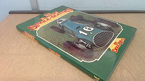 The classic single-seaters: Great racing cars of the Donington Collection By Doug Nye