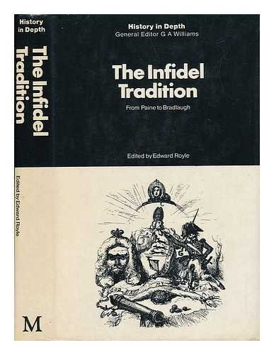 Infidel Tradition By Edited by Edward Royle