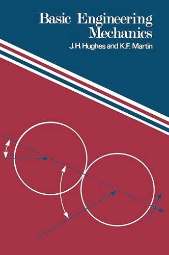 Basic Engineering Mechanics by J.H. Hughes