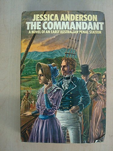 The Commandant By Jessica Anderson