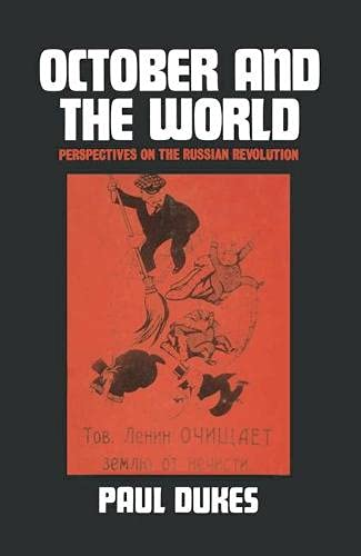 October and the World By Paul Dukes