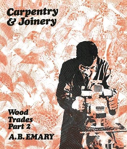 Wood Trades By A.B. Emary