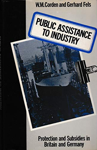 Public Assistance to Industry By W.M. Corden