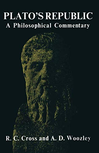 Plato's Republic: A Philosophical Commentary By R.C. Cross