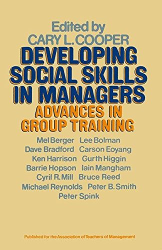 Developing Social Skills in Managers By Edited by Cary L. Cooper
