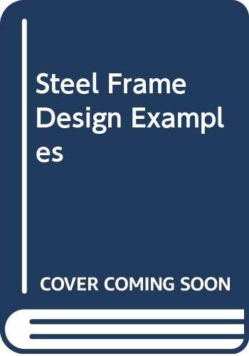 Steel Frame Design Examples By Ian Robb