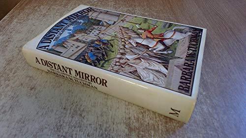 Distant Mirror By Barbara W. Tuchman