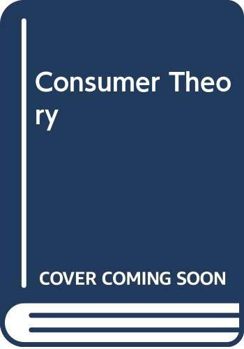 Consumer Theory By H. A. John Green