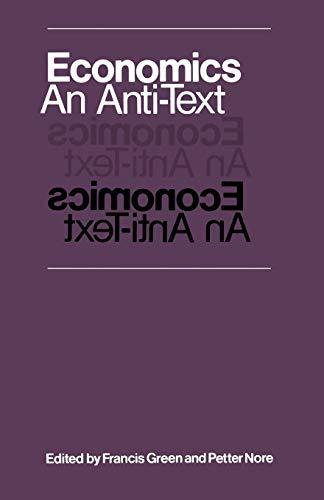 Economics: An Anti-Text By Francis Green