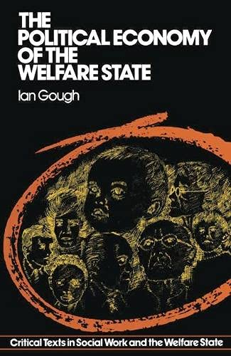 The Political Economy of the Welfare State By Ian Gough