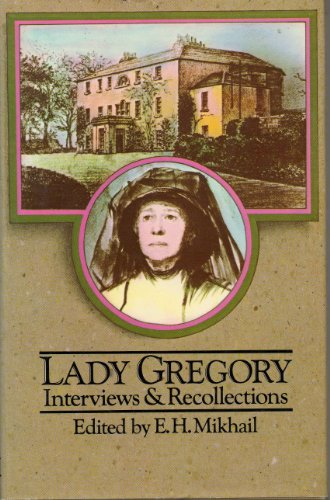 Lady Gregory By Edited by E. H. Mikhail