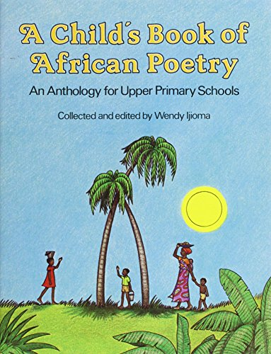 First Book Of African Poetry By W Ijioma
