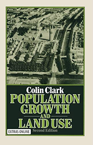 Population Growth and Land Use By Colin Clark