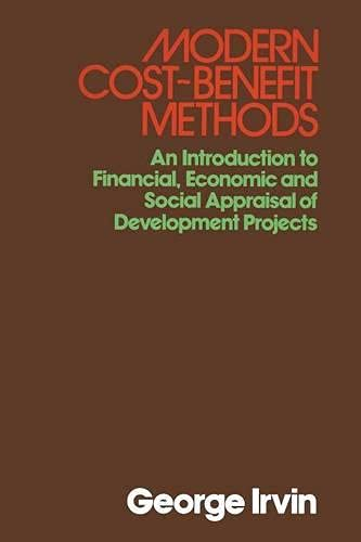 Modern Cost-benefit Methods By G. Irvin