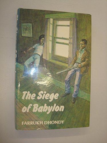 Siege of Babylon By Farrukh Dhondy