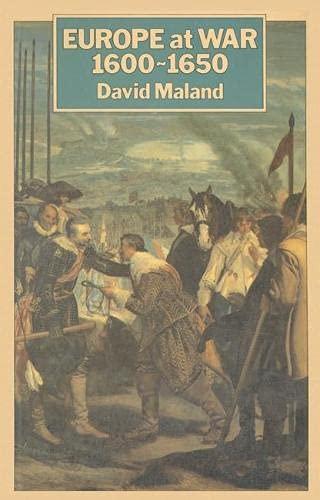Europe at War, 1600-50 By David Maland