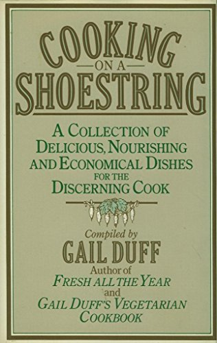 Cooking On A Shoestring By Gail Duff