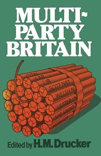 Multi-party Britain By H. M. Drucker