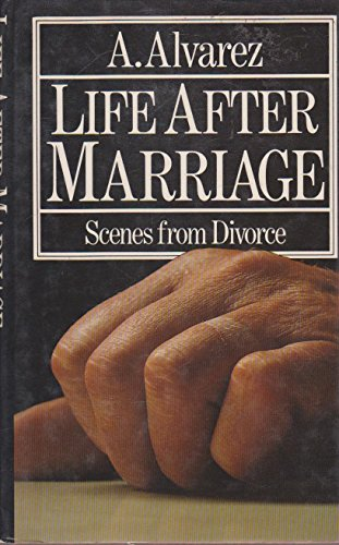 Life After Marriage By A. Alvarez