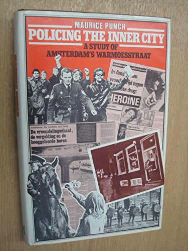 Policing the Inner City By Maurice Punch
