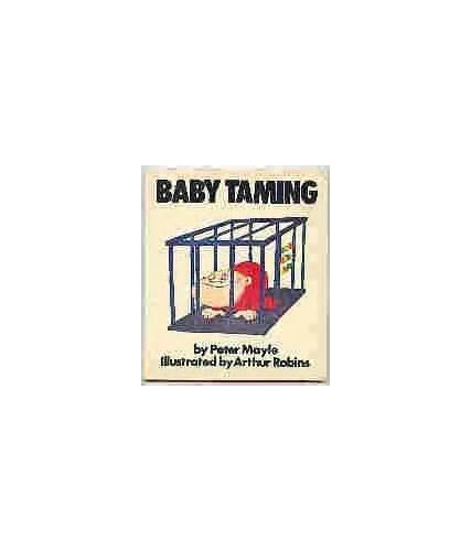 Baby Taming By Peter Mayle