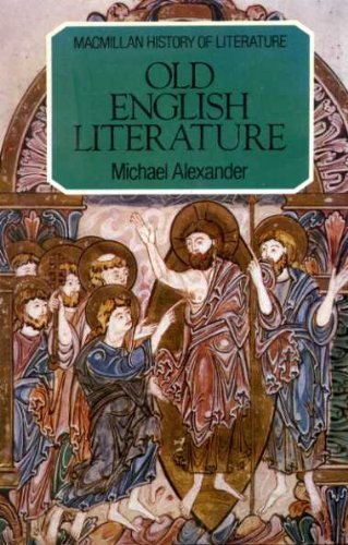 Old English Literature By Michael Alexander