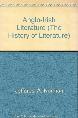 Anglo-Irish Literature By A. Norman Jeffares