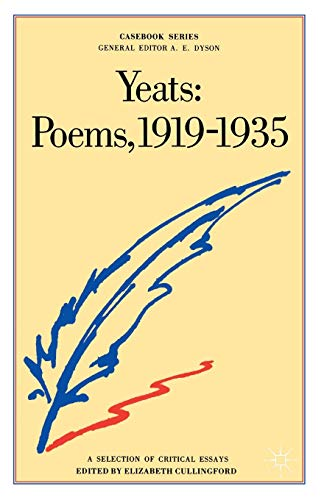 Yeats: Poems, 1919-1935 By Edited by Elizabeth Cullingford