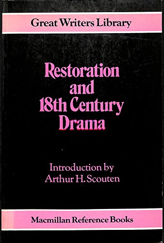 Restoration and 18th Century Drama By Arthur H. Scouten