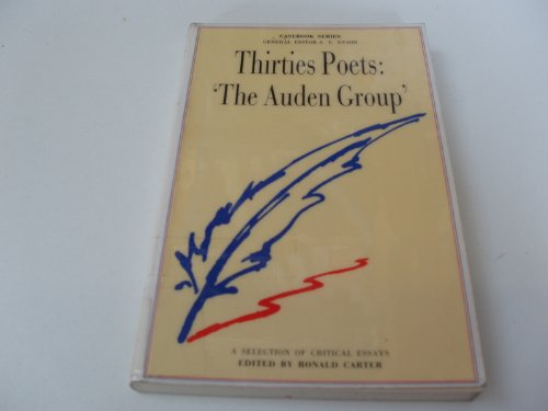 Thirties Poets: 'The Auden Group' By Ronald Carter
