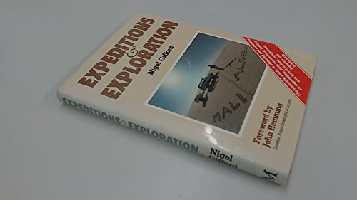 Expeditions and Exploration By Nigel Gifford